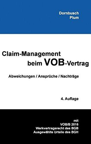 Claim Management Beim VOB Vertrag  Abweichungen   Ansprüche   Nachträge 4. Auflage