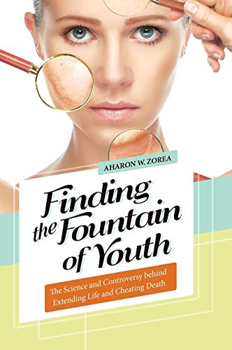41mdGYD 7FL - Finding the Fountain of Youth: The Science and Controversy behind Extending Life and Cheating Death