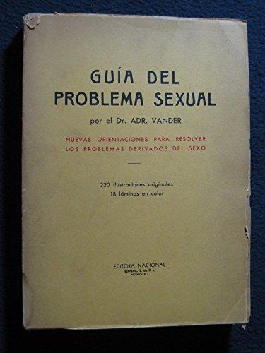 Guia Del Problema Sexual