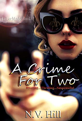 Book: A Crime For Two by N.V. Hill