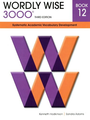 Wordly Wise 3000 12: Systematic Academic Vocabulary Development pdf