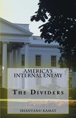 America's Internal Enemy. The Dividers.