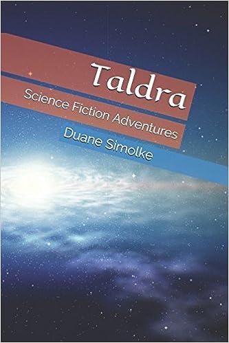 Review: Taldra: #SciFi Adventures by Duane Simolke