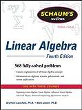 Schaum's Outline of Linear Algebra Fourth Edition (Schaum's Outline Series)