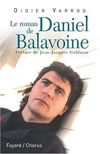 Le roman de Daniel Balavoine par Didier Varrod