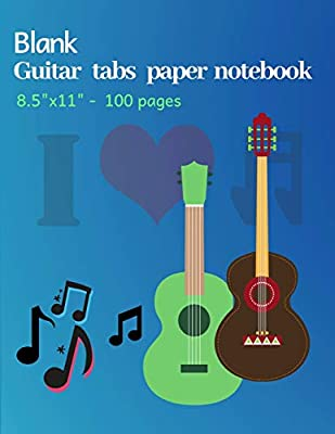 Blank Guitar Tabs Paper Notebook: 8.5