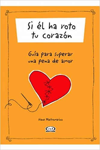 Si El Ha Roto Tu Corazon (Spanish Edition): Diane Mastromarino: 9789879338391: Amazon.com: Books