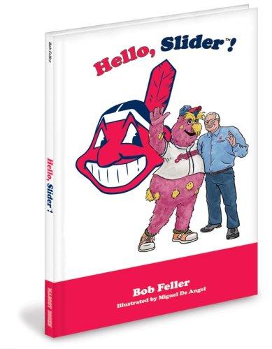 Hello Slider! (Bob Feller Merchandise)