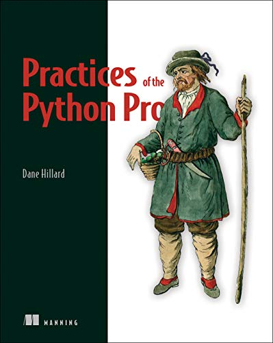 Book cover of Practices of the Python Pro by Dane Hillard