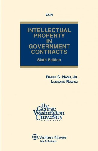 Intellectual Property In Government Contracts  Sixth Edition