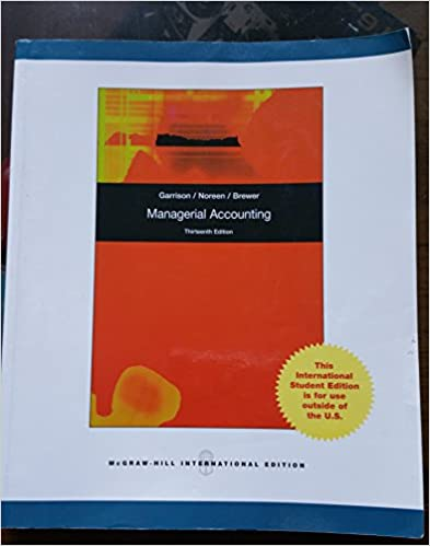 Managerial accounting ray h garrison eric w noreen peter c managerial accounting 13th revised edition edition fandeluxe Image collections