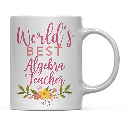 Andaz Press 11oz Coffee Mug Teacher Gag Gift, Floral Flowers Design, World's Best Algebra Teacher, 1-Pack, Funny Witty Coffee Cup Birthday Christmas Graduation Present Ideas for Her
