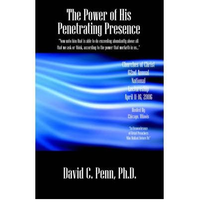 [ The Power of His Penetrating Presence [ THE POWER OF HIS PENETRATING PRESENCE BY Penn, David C. ( Author ) Mar-15-2006[ THE POWER OF HIS PENETRATING PRESENCE [ THE POWER OF HIS PENETRATING PRESENCE BY PENN, DAVID C. ( AUTHOR ) MAR-15-2006 ] By Penn, David C. ( Author )Mar-15-2006 Paperback]()