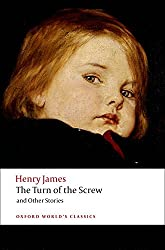 The Turn of the Screw and Other Stories (Oxford World's Classics)