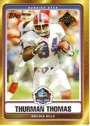 2007 Topps Hall of Fame Class of 2007 #HOFTT Thurman Thomas (Topps Fame Of Hall 2007)