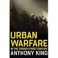Urban Warfare in the Twenty-First Century