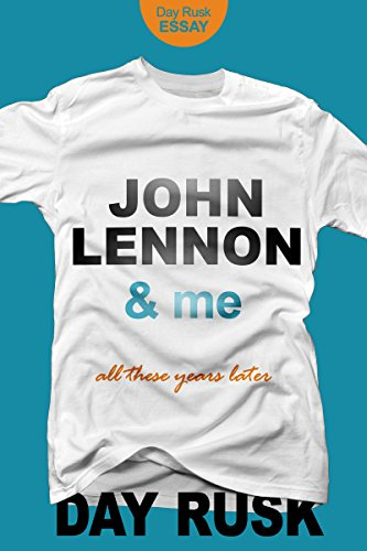 John Lennon & Me: All These Years Later