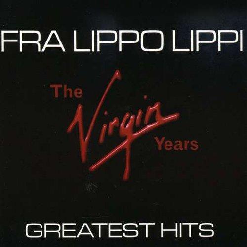 Fra Lippo Lippi - Greatest Hits - Zortam Music