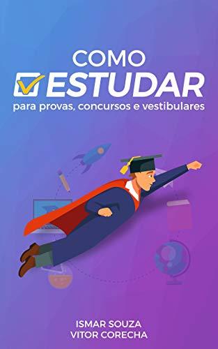 Como Estudar Provas Concursos Vestibulares ebook