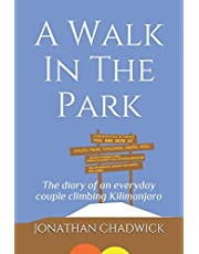 A Walk In The Park: The diary of an everyday couple climbing Kilimanjaro