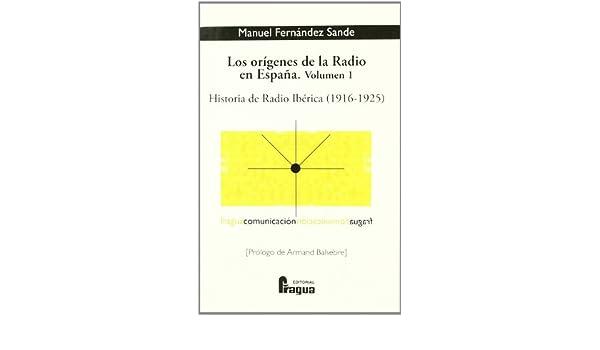 Orígenes De La Radio En España I: Amazon.es: Desconocido: Libros