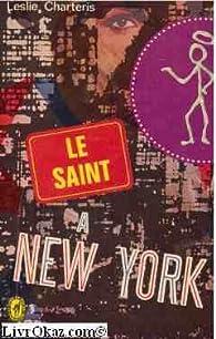 Le Saint à New York par Leslie Charteris