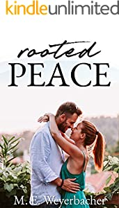 Rooted Peace: Inspirational Disabled Veteran Romance (Small Town Secrets Book 3)