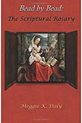 Bead by Bead: The Scriptural Rosary (B&W Version) Paperback