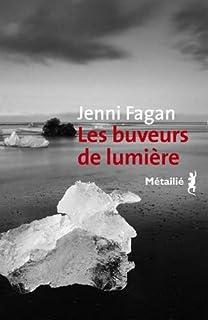Les buveurs de lumière, Fagan, Jenni