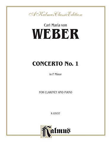 . 1 in F Minor, Op. 73: B-Flat Clarinet Solo with Piano (Kalmus Edition) (Weber Classical Piano)