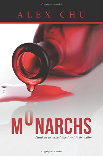 Monarchs: Based On an Actual Email Sent to the Author pdf epub