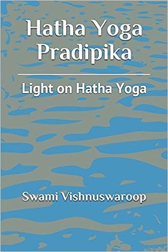 Hatha Yoga Pradipika Light On Swami Vishnuswaroop 9781521741160 Amazon Books
