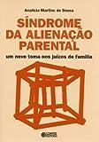 capa de Síndrome da alienação parental: um novo tema nos juízos de família