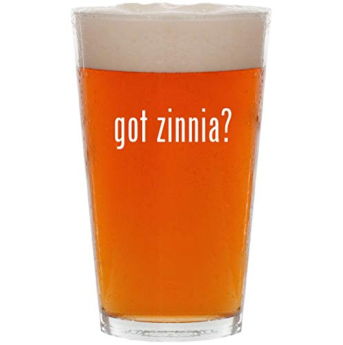 got zinnia? - 16oz Pint Beer Glass