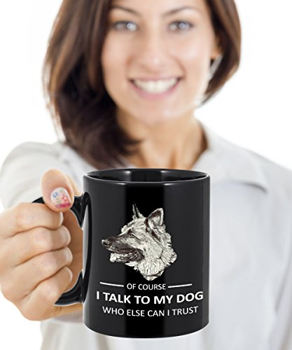 Best Dog Mug, Dog Lover Coffee Mug - I Talk To My Dog Who Else Can I Trust - Great Gift Idea For BFF, Friend, Coworker, Boss, Secret Santa, Birthday,