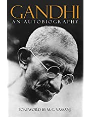Gandhi: An Autobiography, The Story of My Experiments with Truth