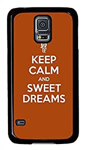 Keep Calm And Sweet Dreams PC Black Hard Case Cover Skin For Samsung Galaxy S5 I9600