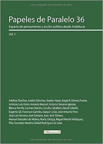 Papeles de Paralelo 36: Espacio de pensamiento y acción ...