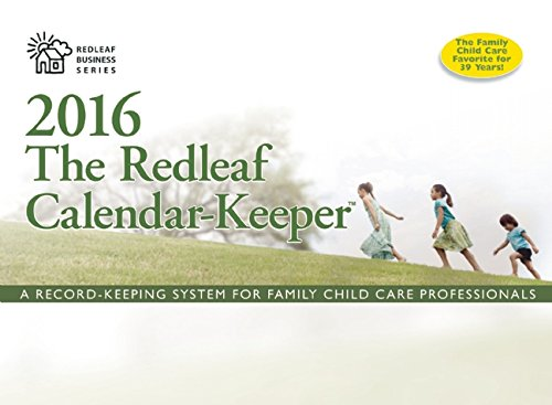 The-Redleaf-Calendar-Keeper-2016-A-Record-Keeping-System-for-Family-Child-Care-Professionals-Redleaf-Business-Series