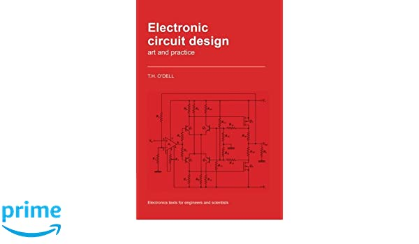 Electronic Circuit Design Paperback: Art and Practice ... on circuit drawing practice, venn diagram practice, parallel circuit practice, theory practice,