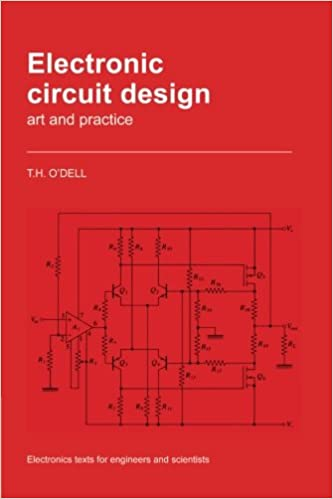 Electronic Circuit Design: Art and Practice (Electronics Texts for ...