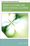 Policy Studies for Educational Leaders: An Introduction (2-downloads) (Allyn & Bacon Educational Leadership)