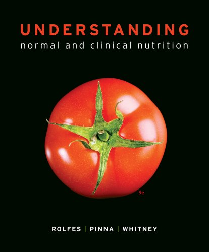 Bundle: Understanding Normal and Clinical Nutrition, 9th + Nutrition CourseMate with eBook Printed Access Card by Cengage Learning
