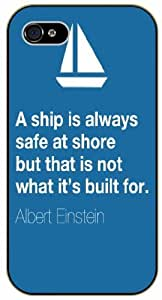 iPhone 5C A shio is always safe at shore - black plastic case / Einstein, Inspirational and motivational life quotes / SURELOCK AUTHENTIC