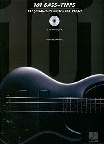 101 Bass-Tipps (Dt). Mit CD: Das gesammelte Wissen der Profis