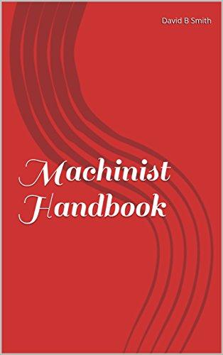 Machinist Handbook for the Apprentice