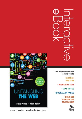 Untangling the Web Interactive eBook: 20 Tools to Power Up Your Teaching