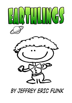 Earthlings: Two-Part, accompanied by [Funk, Jeffrey Eric]