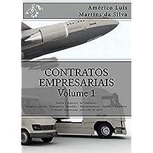 Contratos Empresariais - Volume 1: Teoria Geral e Especies de Contratos Empresariais (Direito Empresarial Livro 2)