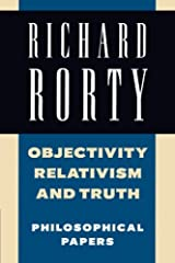 Objectivity, Relativism, and Truth: Philosophical Papers (Philosophical Papers, Vol 1) (Volume 1) Paperback
